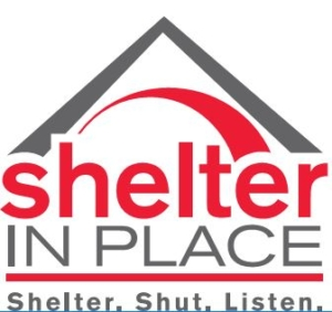 Shelter in Place: Shelter. Shut. Listen